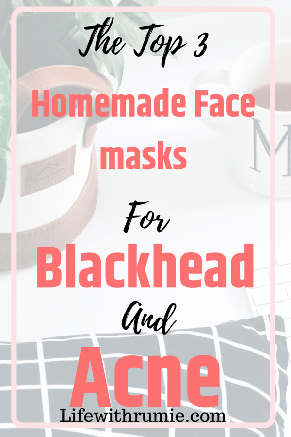 Homemade face masks for blackhead and acne