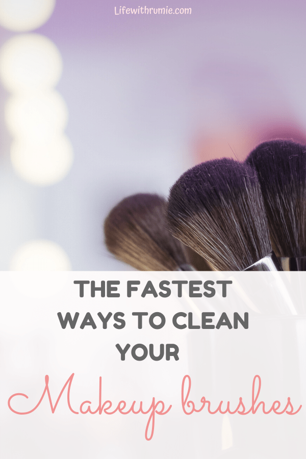 how to clean your makeup brrushes the right way