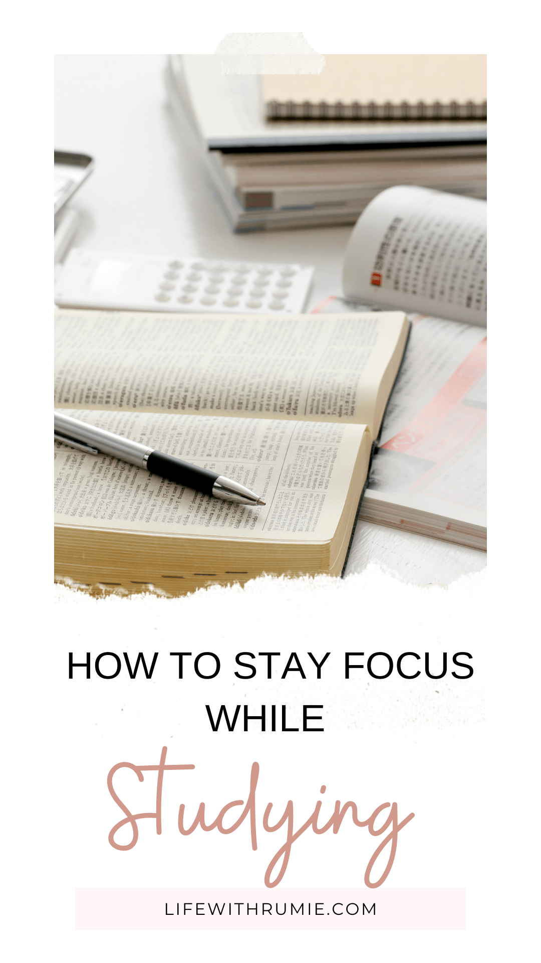how to stay focused while studying