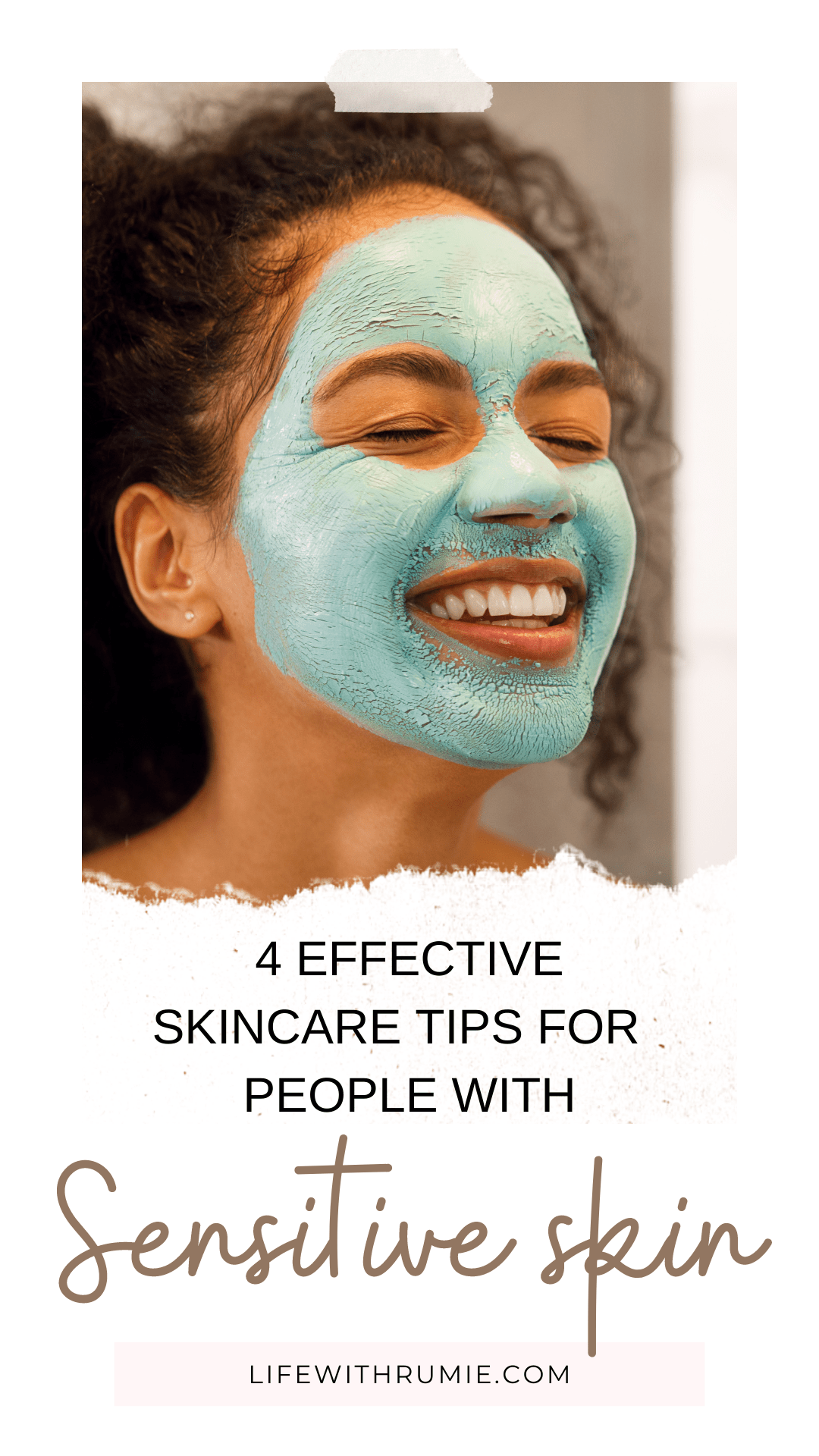 skin care tips for people with sensitive skin
